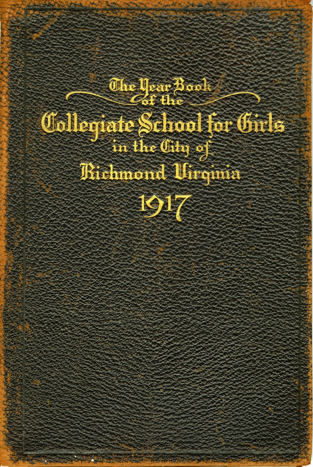 ""\""""The Year Book of the Collegiate School for Girls in the City of Richmond, 1917""""""1071|1600|?|en|2|fec168daced9a7fe8e2b200ef6bf6a02|False|UNLIKELY|0.42889103293418884