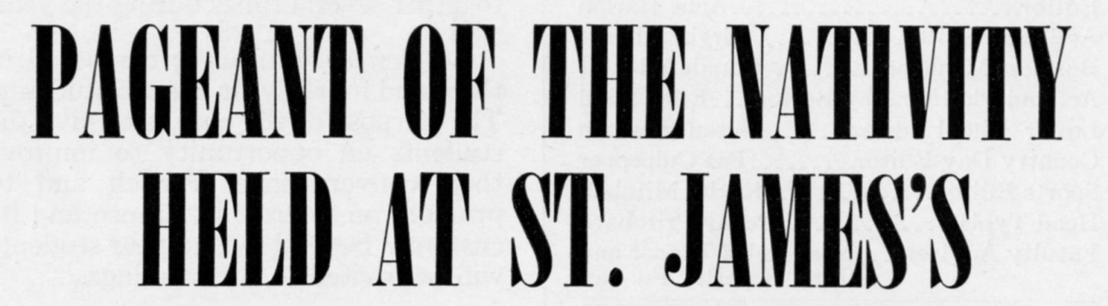 ""\""""Pageant of the Nativity Held at St. James's"""" headline detail in The Match, December 1958""1600|443|?|en|2|f6af5d5e62fcd11b0e2eee32eee3e22d|False|UNLIKELY|0.35861843824386597