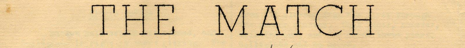 The Match Vol 1 No 1 March 1946 Masthead Detail