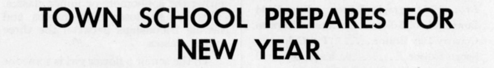 """Town School Prepares For New Year"" from The Match, Vol. XIV, No. 1, November 1958"