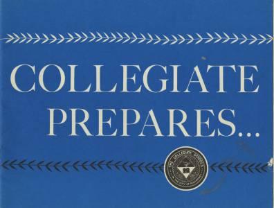 """""""Collegiate Prepares,"""" Promotional Booklet, ca. 1958, Cover"""